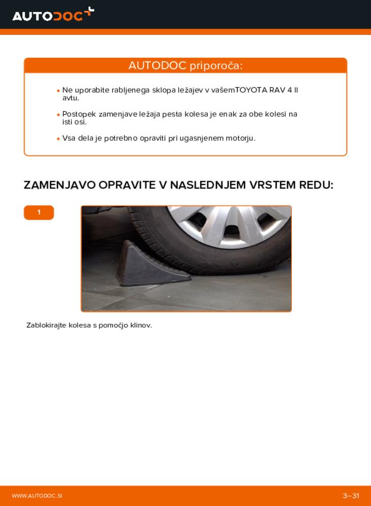 Kako izvesti menjavo: Kolesni lezaj na 2.0 D 4WD (CLA20_, CLA21_) Toyota Rav4 II