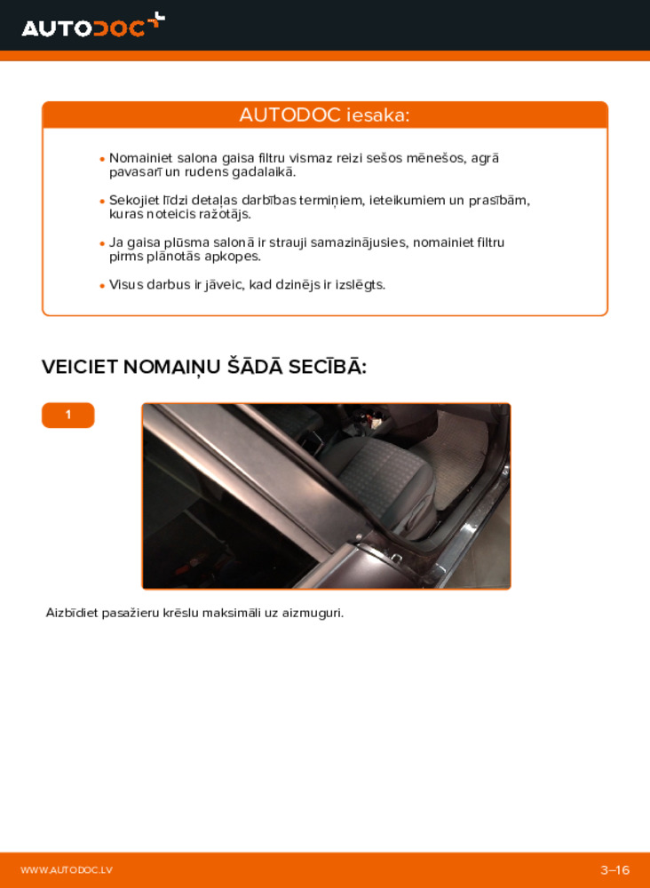 Kā veikt nomaiņu: 1.6 RENAULT MEGANE II Saloon (LM0/1_) Salona filtrs
