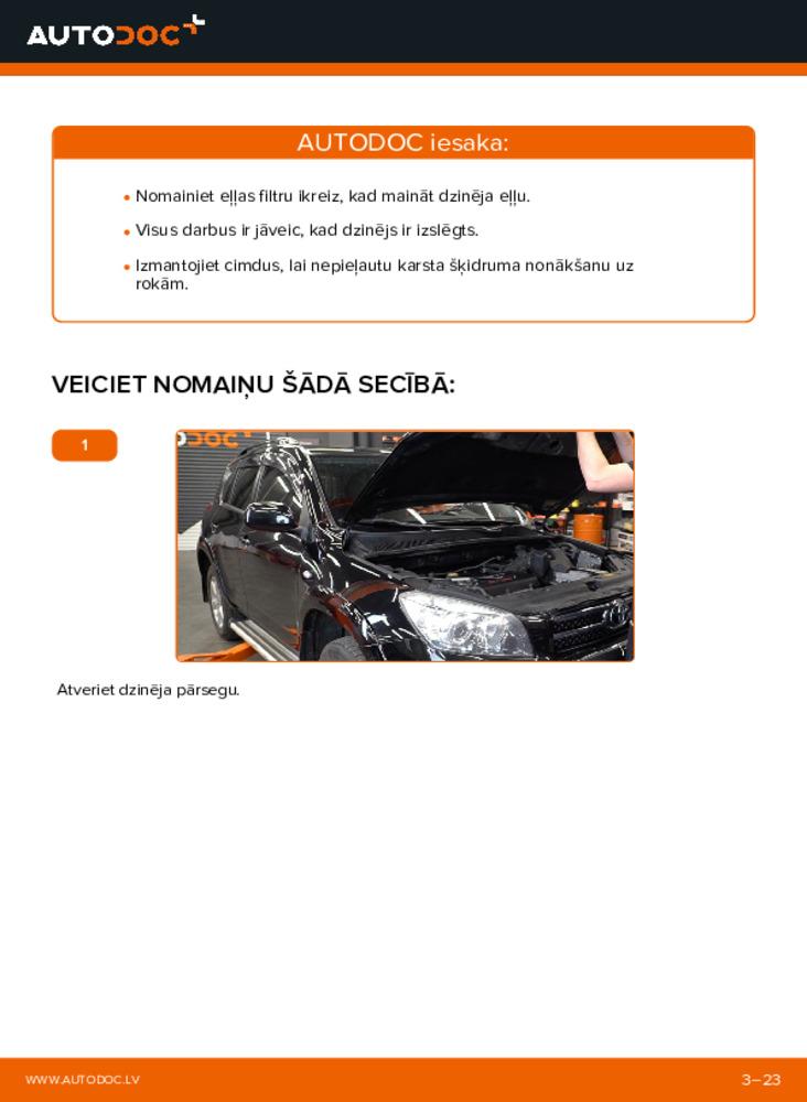Kā veikt nomaiņu: 2.2 D 4WD (ALA30_) Toyota RAV4 III Eļļas filtrs