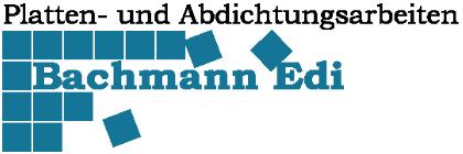 Bachmann Edi | Platten- und Abdichtungsarbeiten