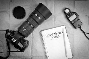 Photographie HDR : un procédé plus vieux que vous ne l'imaginez!