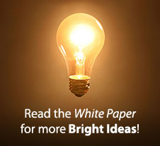 Read the White Paper for more Bright Ideas!