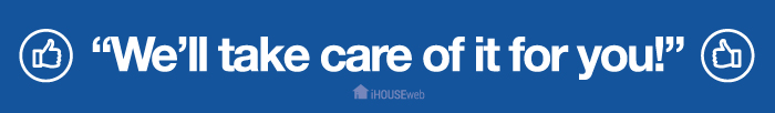 iHOUSE will take care of it for you!