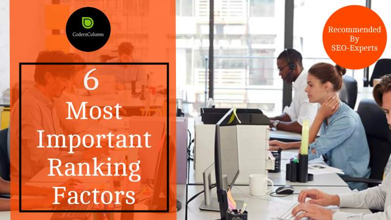 6 Most Important Ranking Factor
