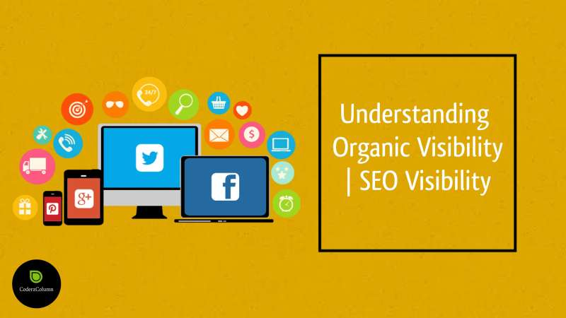 Digital Marketing Glossary- Understanding Organic Visibility _ SEO Visibility