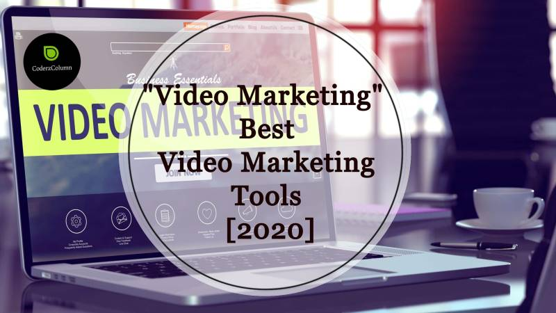 Video Marketing - Best Video Marketing Tools [2020]