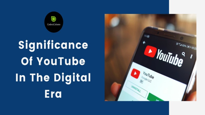 Significance Of YouTube In The Digital Era