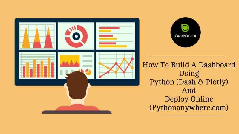 How to build dashboard using Python (Dash & Plotly) and deploy online (pythonanywhere.com)?