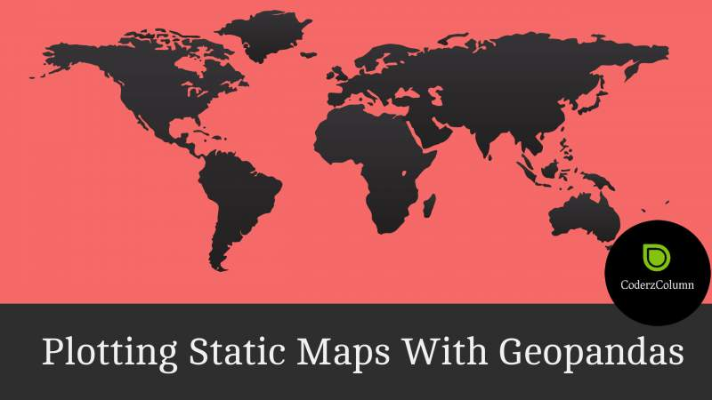 Plotting Static Maps with geopandas (Working with Geospatial data)