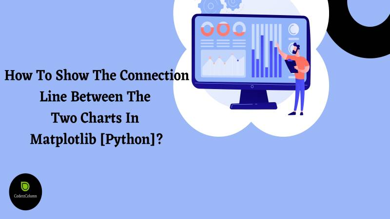 How to show the connection line between the two charts in matplotlib [Python]?