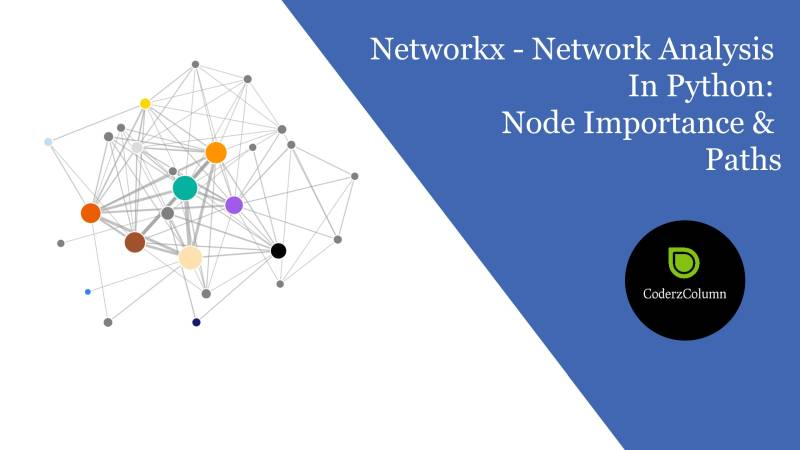 Networkx - Network Analysis in Python : Node Importance & Paths