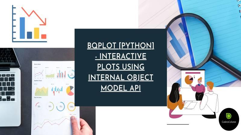 bqplot [Python] - Interactive Plots using Internal Object Model API