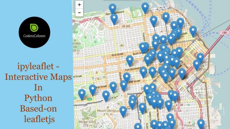 ipyleaflet [Python] - Interactive Maps in Python based on leafletjs