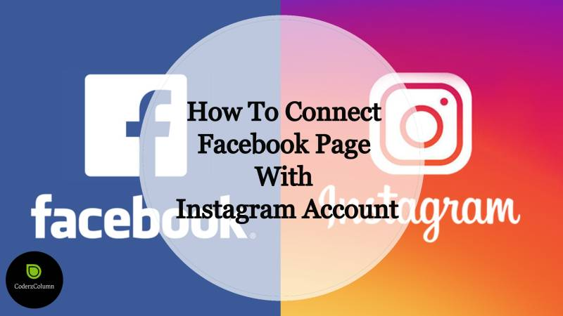 How To Connect Facebook Page With Instagram Account?