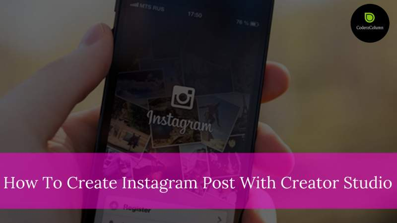 How To Create Instagram Post With Creator Studio?