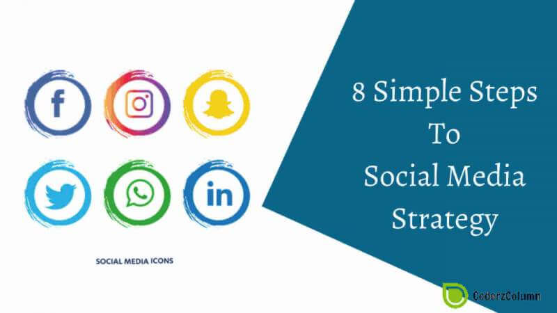 8 Simple Steps To Social Media Strategy