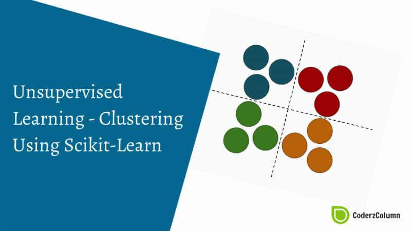 Unsupervised Learning - Clustering using Scikit-Learn