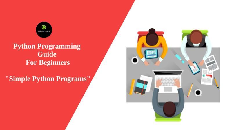 Python Programming Guide - Simple Python Programs