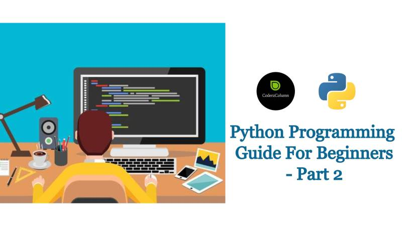 Python Programming Guide For Beginners - Part 2