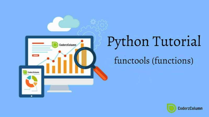 functools (functions) - Generate Wrapper Functions in Python
