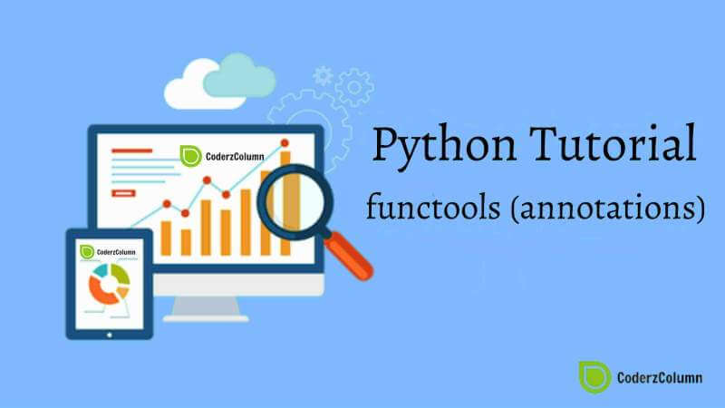 functools (annotations) - Generate Wrapper Functions in Python