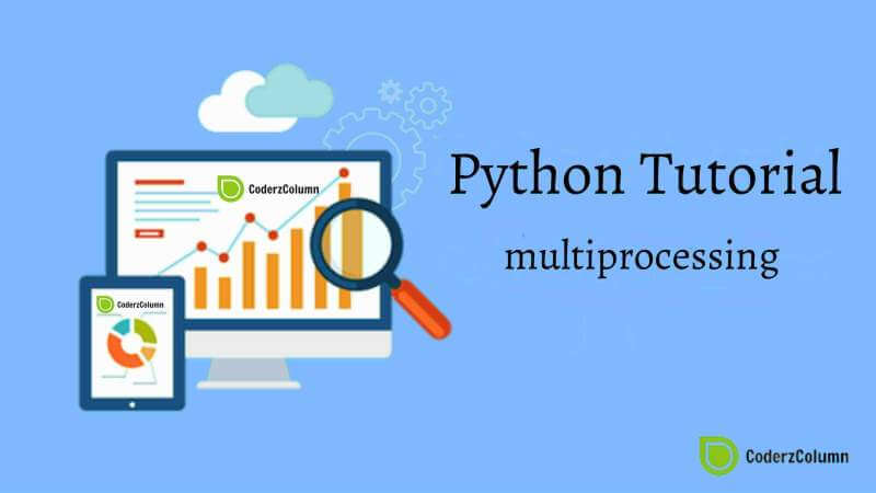 multiprocessing - Basics Of Multiprocessing in Python