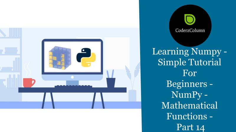 Learning NumPy - Mathematical Functions - Part 14
