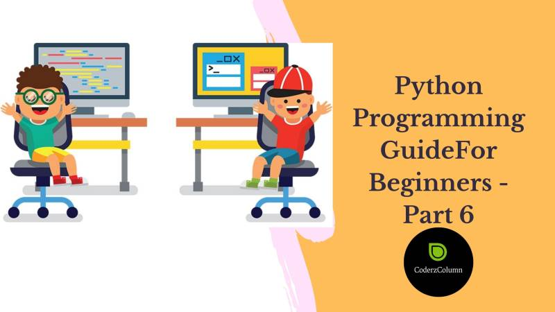 Python Programming Guide For Beginners - Part 6