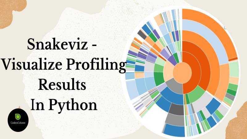 Snakeviz - Visualize Profiling Results in Python