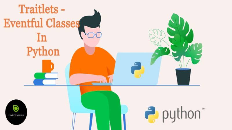 traitlets - Eventful Classes in Python