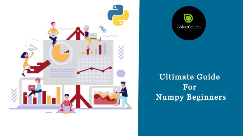 Ultimate Guide for Numpy [beginners]
