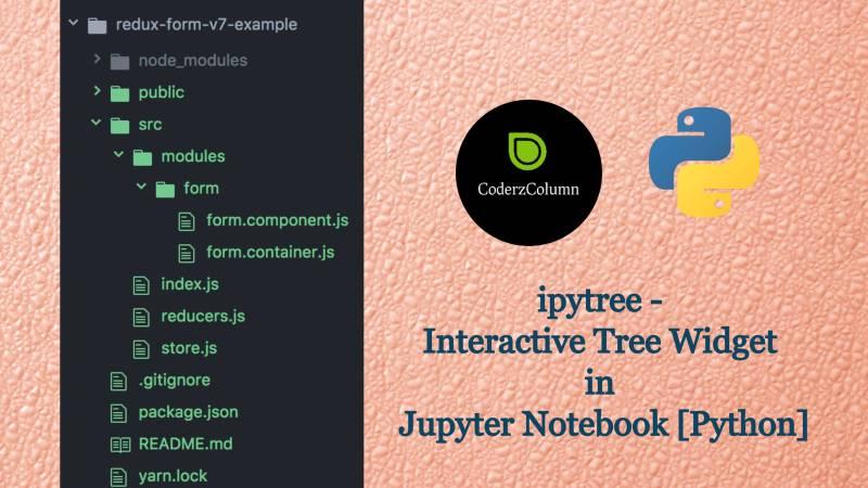 ipytree - Interactive Tree Widget in Jupyter Notebook [Python]