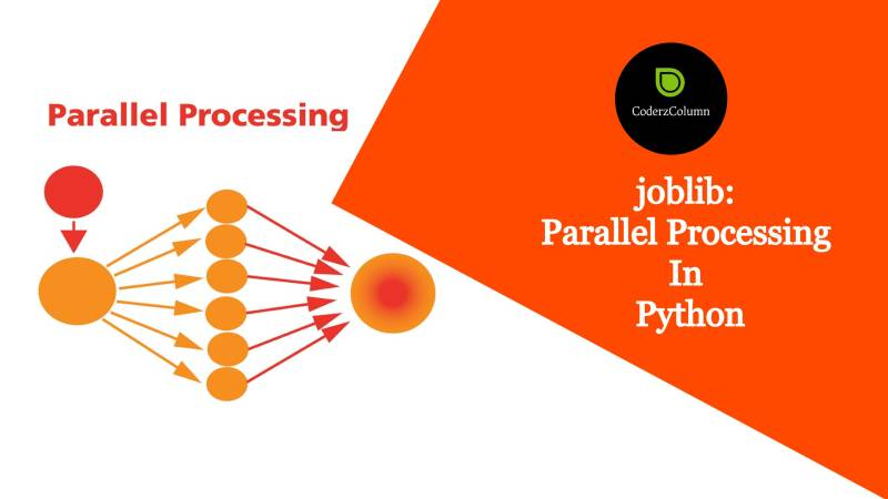 joblib - Parallel Processing in Python
