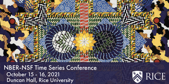 Rice University to host 2021 NBER-NSF Time Series Conference