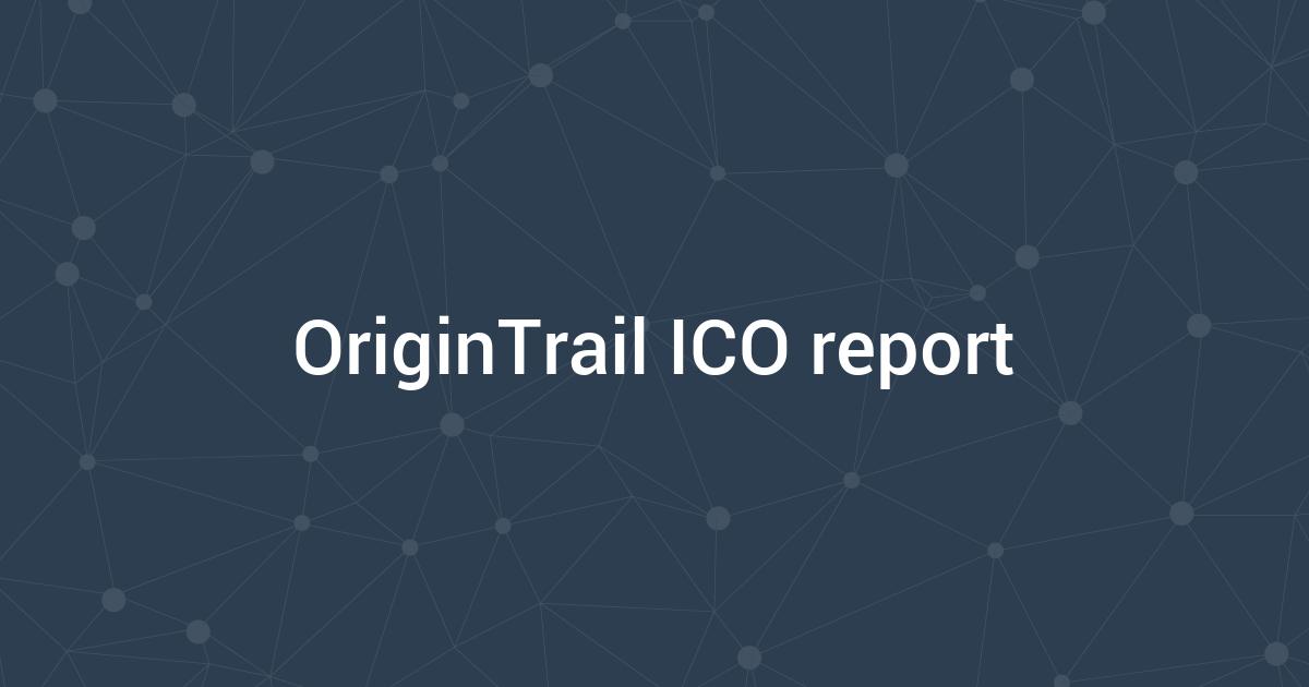 OriginTrail ICO report