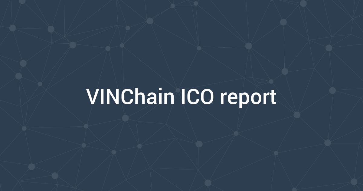 VINChain ICO report