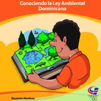Conociendo La ley Ambiental Dominicana