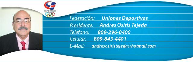 Andres Osiris Tejeda, presidente de la federación de Uniones Deportivas