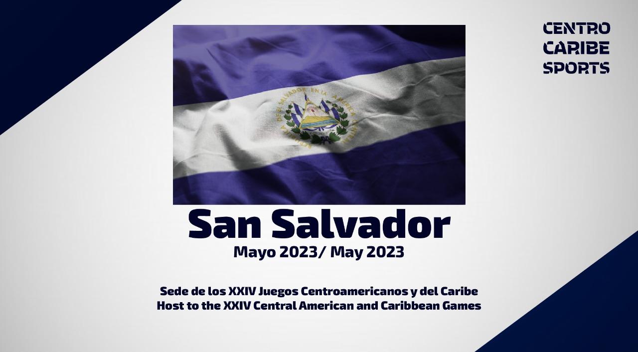 Centro Caribe Sports confirma San Salvador sede Juegos Centroamericanos y del Caribe