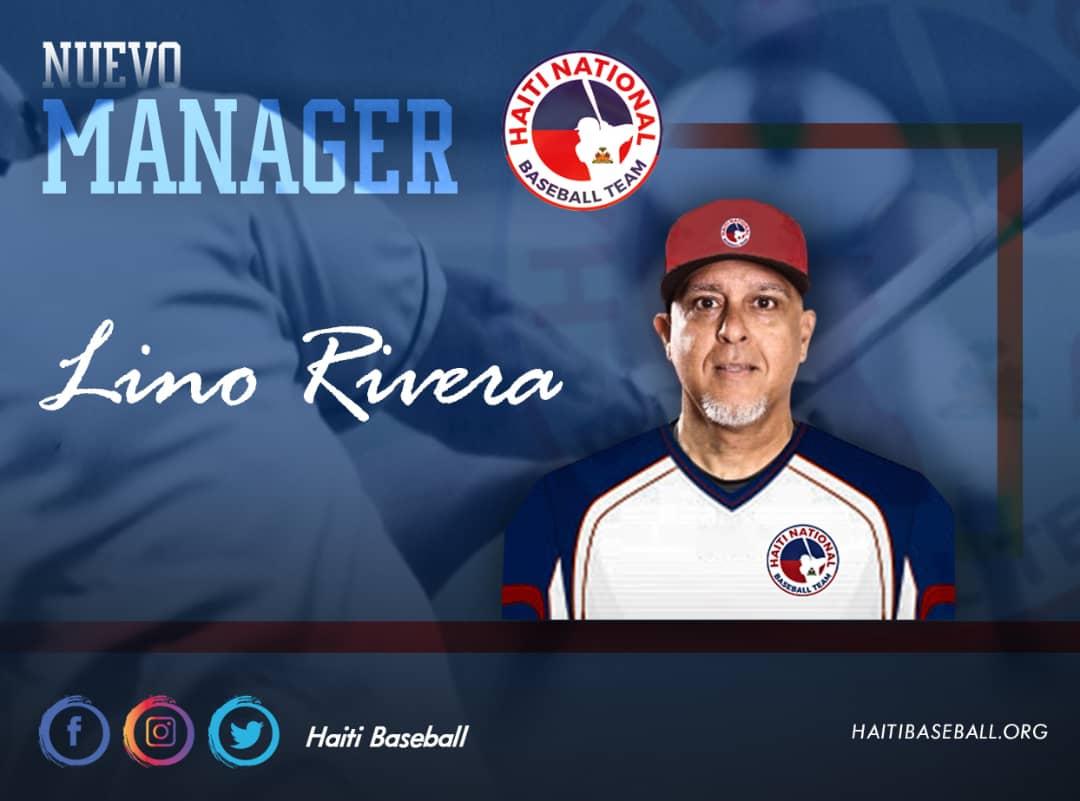 Lino Rivera, confirmado como dirigente de la selección de béisbol de Haití