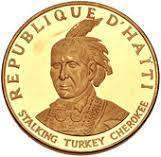 Coin 100 Gourdes (Stalking Turkey Cherokee) Haiti obverse
