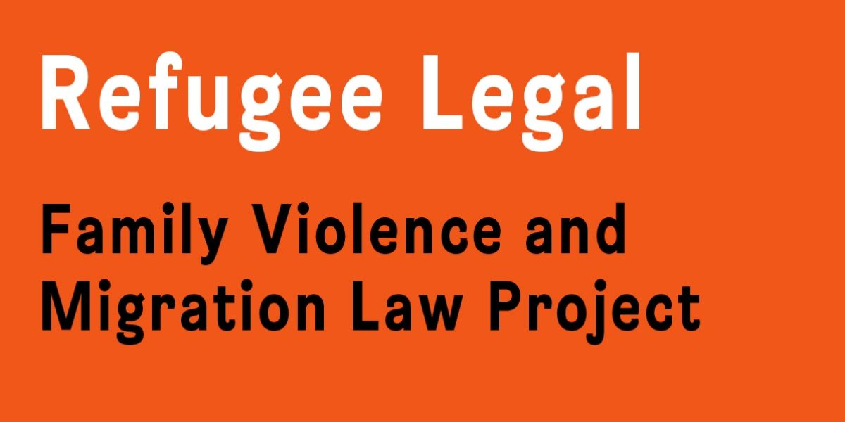 Family Violence and Migration Law Project