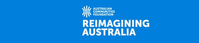 Reimagining Australia: Meet the Changemakers