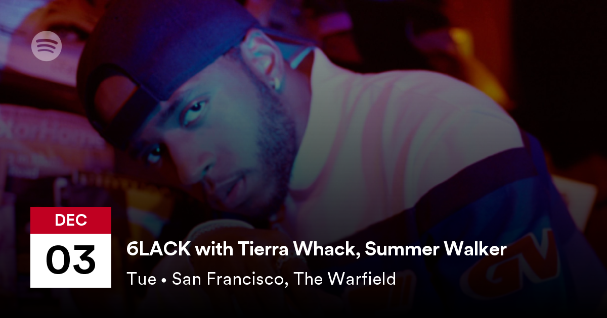 f3765f0e 6LACK with Tierra Whack and Summer Walker