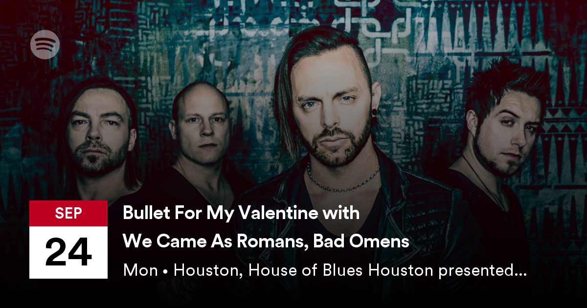Bullet For My Valentine With We Came As Romans And Bad Omens
