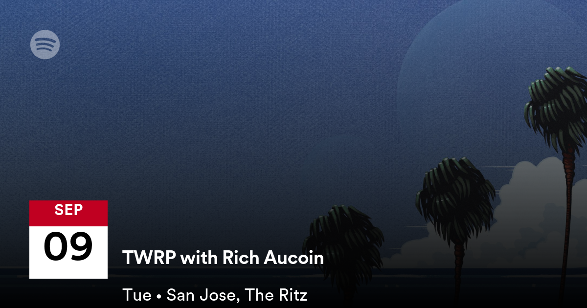 TWRP with Rich Aucoin