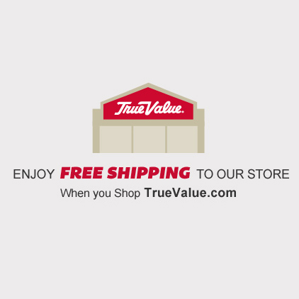 Free shipping to our store from truevalue.com