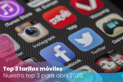 Top 3 de las mejores tarifas móviles para abril 2020