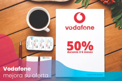 Vodafone mejora su oferta con 6 meses al 50%