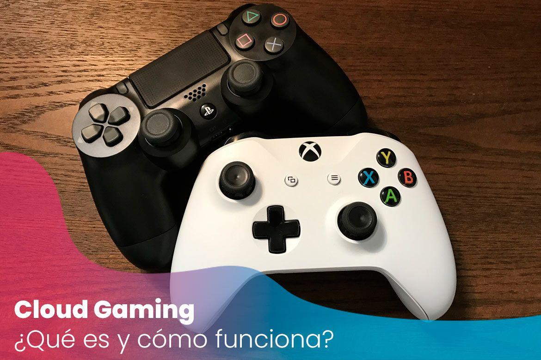 ¿ Qué es el Cloud Gaming y cuáles son sus plataformas?